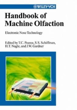 Gardner, Julian W. - Handbook of Machine Olfaction: Electronic Nose Technology, ebook