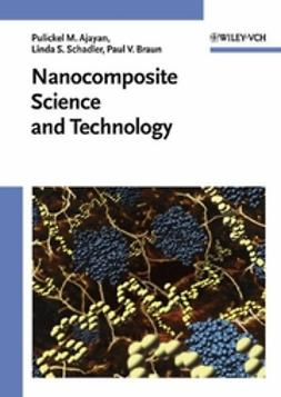 Ajayan, Pulickel M. - Nanocomposite Science and Technology, ebook