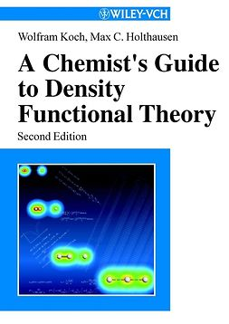 Holthausen, Max C. - A Chemist's Guide to Density Functional Theory, ebook