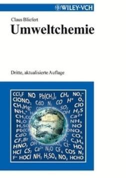 Bliefert, Claus - Umweltchemie, ebook