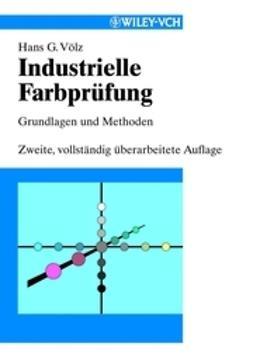 V?lz, Hans G. - Industrielle Farbprfung: Grundlagen und Methoden, ebook