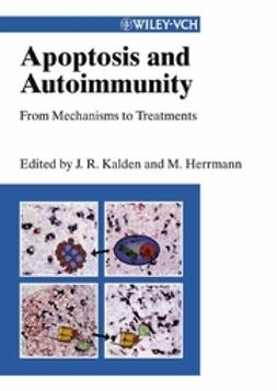 Herrmann, Martin - Apoptosis and Autoimmunity: From Mechanisms to Treatments, ebook