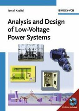 Kasikci, Ismail - Analysis and Design of Low-Voltage Power Systems: An Engineer's Field Guide, ebook