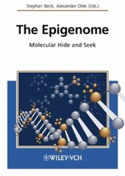 Beck, Stephan - The Epigenome: Molecular Hide and Seek, ebook