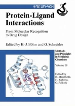 Böhm, Hans-Joachim - Protein-Ligand Interactions: From Molecular Recognition to Drug Design, ebook
