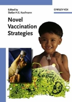 Kaufmann, Stefan H. E. - Novel Vaccination Strategies, ebook