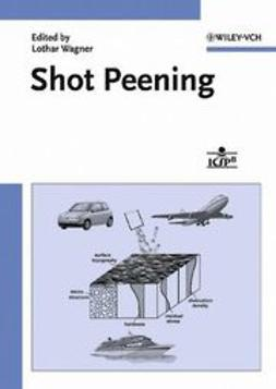 Wagner, Lothar - Shot Peening, ebook