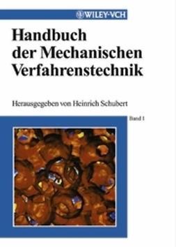 Schubert, Heinrich - Handbuch der Mechanischen Verfahrenstechnik, ebook