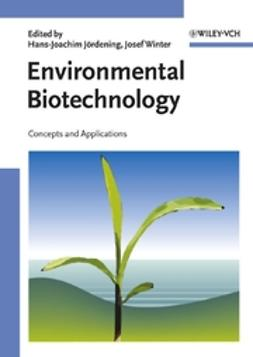Jördening, Hans-Joachim - Environmental Biotechnology: Concepts and Applications, ebook