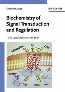 Krauss, Gerhard - Biochemistry of Signal Transduction and Regulation, ebook