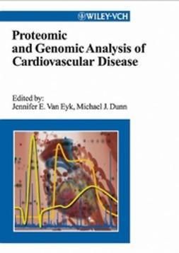 Dunn, Michael J. - Proteomic and Genomic Analysis of Cardiovascular Disease, ebook
