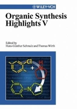 Schmalz, Hans-Günther - Organic Synthesis Highlights V, ebook