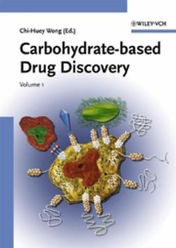 Wong, Chi-Huey - Carbohydrate-based Drug Discovery, ebook