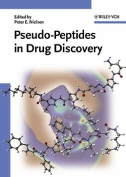 Nielsen, Peter E. - Pseudo-peptides in Drug Discovery, ebook
