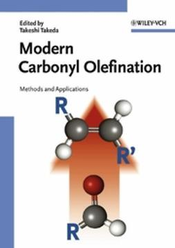 Takeda, Takeshi - Modern Carbonyl Olefination: Methods and Applications, e-bok