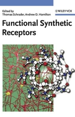 Hamilton, Andrew D. - Functional Synthetic Receptors, ebook