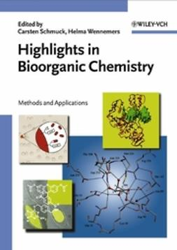 Breslow, Ronald - Highlights in Bioorganic Chemistry: Methods and Applications, e-kirja