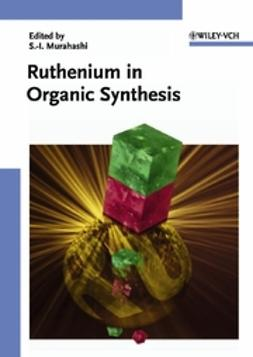Murahashi, Shun-Ichi - Ruthenium in Organic Synthesis, ebook