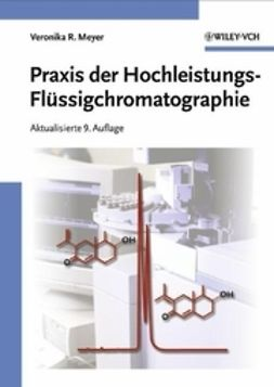 Meyer, Veronika R. - Praxis der Hochleistungs-Flssigchromatographie, ebook