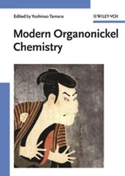 Tamaru, Yoshinao - Modern Organonickel Chemistry, ebook