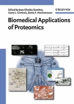 Corthals, Garry L. - Biomedical Applications of Proteomics, ebook