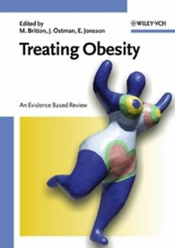 Britton, Mona - Treating and Preventing Obesity: An Evidence Based Review, e-kirja