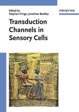 Bradley, Jonathan - Transduction Channels in Sensory Cells, e-kirja