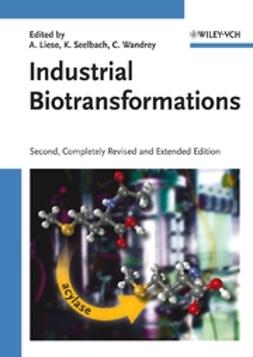 Liese, Andreas - Industrial Biotransformations, ebook