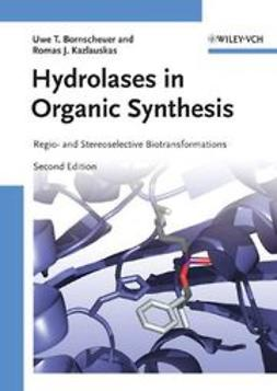 Bornscheuer, Uwe Theo - Hydrolases in Organic Synthesis: Regio- and Stereoselective Biotransformations, ebook
