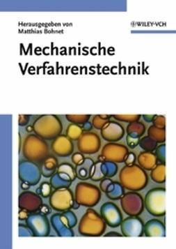 Bohnet, Matthias - Mechanische Verfahrenstechnik, ebook