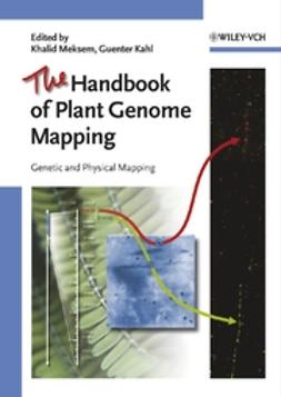 Meksem, Khalid - The Handbook of Plant Genome Mapping: Genetic and Physical Mapping, ebook