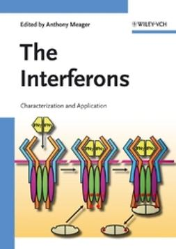 Meager, Anthony - The Interferons: Characterization and Application, ebook