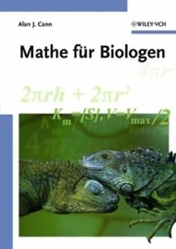 Cann, Alan J. - Mathe für Biologen, ebook