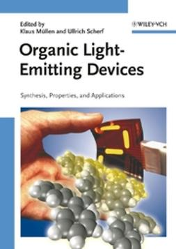 Müllen, Klaus - Organic Light Emitting Devices: Synthesis, Properties and Applications, e-kirja
