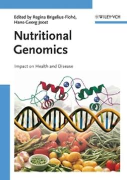 Brigelius-Flohé, Regina - Nutritional Genomics: Impact on Health and Disease, ebook