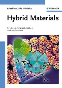 Kickelbick, Guido - Hybrid Materials: Synthesis, Characterization, and Applications, ebook