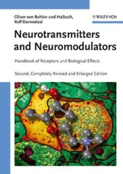 Dermietzel, Rolf - Neurotransmitters and Neuromodulators: Handbook of Receptors and Biological Effects, ebook