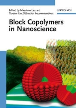 Lazzari, Massimo - Block Copolymers in Nanoscience, ebook