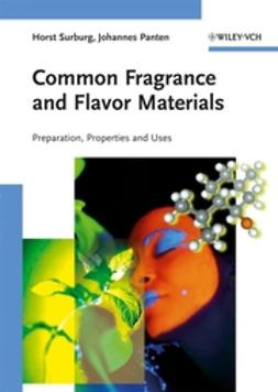 Panten, Johannes - Common Fragrance and Flavor Materials: Preparation, Properties and Uses, e-kirja