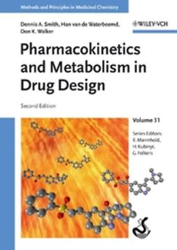 Folkers, Gerd - Pharmacokinetics and Metabolism in Drug Design, e-bok