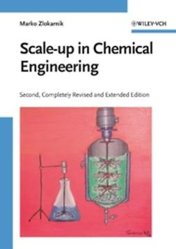 Zlokarnik, Marko - Scale-up in Chemical Engineering, ebook