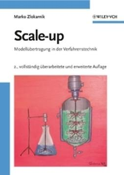 Zlokarnik, Marko - Scale-up: Modellbertragung in der Verfahrenstechnik, ebook