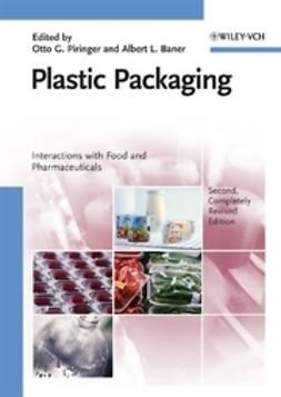 Piringer, Otto G. - Plastic Packaging: Interactions with Food and Pharmaceuticals, ebook