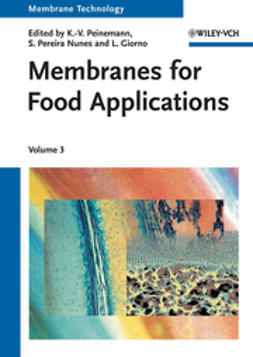 Peinemann, Klaus-Viktor - Membrane Technology: Volume 3: Membranes for Food Applications, ebook