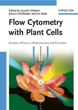 Dolezel, Jaroslav - Flow Cytometry with Plant Cells: Analysis of Genes, Chromosomes and Genomes, e-bok