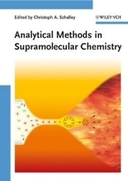 Schalley, Christoph A. - Analytical Methods in Supramolecular Chemistry, ebook