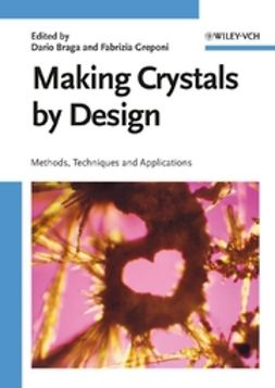 Braga, Dario - Making Crystals by Design, ebook