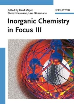 Meyer, Gerd - Inorganic Chemistry in Focus III, ebook