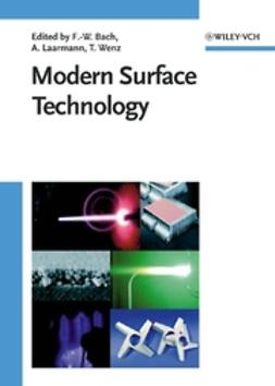 Bach, Friedrich-Wilhelm - Modern Surface Technology, ebook