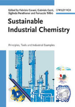 Centi, Gabriele - Sustainable Industrial Chemistry, e-bok